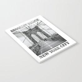 Brooklyn Bridge New York City (black & white poster edition) Notebook