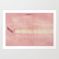 Erase Art Print