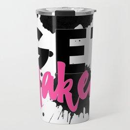 Get naked black - pink design, Get naked sign, Get naked quote Travel Mug