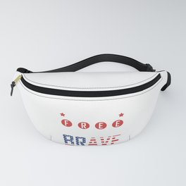 Patriotic American Flag Land of the Free Brcause of the Brave Fanny Pack