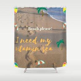 ¡Playa por favor! | Beach please! Shower Curtain