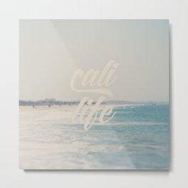 cali life ...  Metal Print