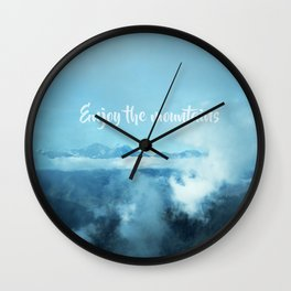 Enjoy the mountains Wall Clock