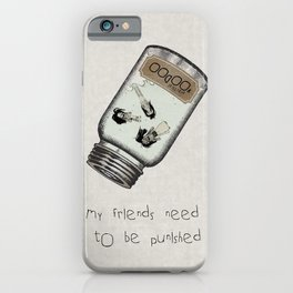 My Friends Need to Be Punished (inspired by Lilo and Stich) iPhone Case
