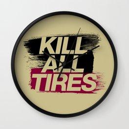 Kill All Tires v5 HQvector Wall Clock