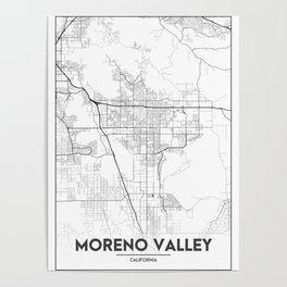 Minimal City Maps - Map Of Moreno Valley, California, United States Poster