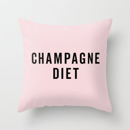 Champagne Diet Funny Quote Throw Pillow