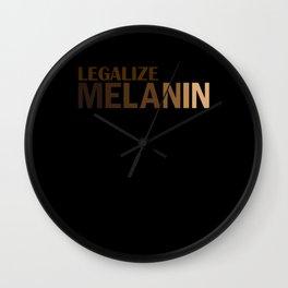 Legalize Melanin Wall Clock