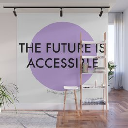 The Future is Accessible - Purple Wall Mural