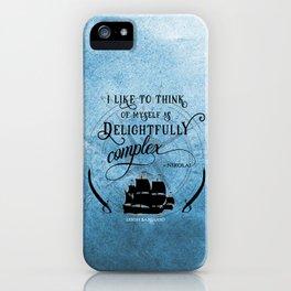 Delightfully complex quote - Nikolai Lantsov - Leigh Bardugo iPhone Case