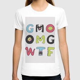 OMG GMO WTF - GMOnsters Anti Monsanto Art Print T-shirt