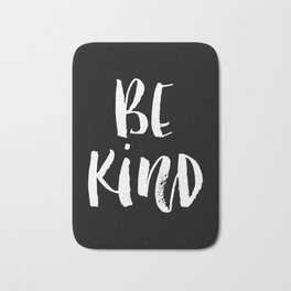 Be Kind black and white watercolor modern typography minimalism home room wall decor Bath Mat