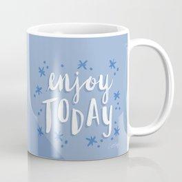 Enjoy Today – Periwinkle Coffee Mug