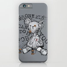NO ONE ELSE CAN DO IT FOR YOU - grey iPhone 6s Slim Case
