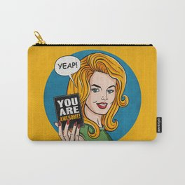 Yeap, You're Awesome Carry-All Pouch