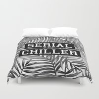 tupac Duvet Covers featuring Serial Chiller by Text Guy