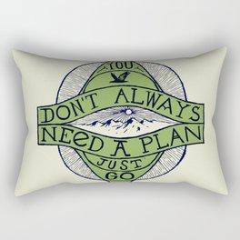 You don't always need a plan - just go Rectangular Pillow
