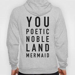 Poetic Noble Land Mermaid Hoody