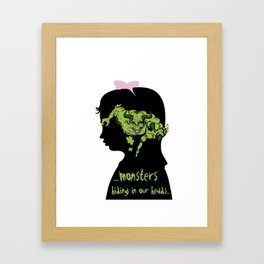 Monsters…hiding in our heads…OPTION Framed Art Print