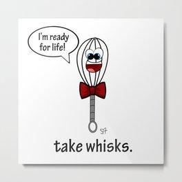 Take Whisks Metal Print