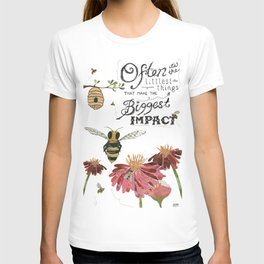 Honeybees May Be Little T-shirt