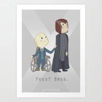 Foes or Bros? Art Print