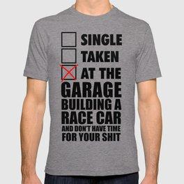 At the garage building a race car T-shirt