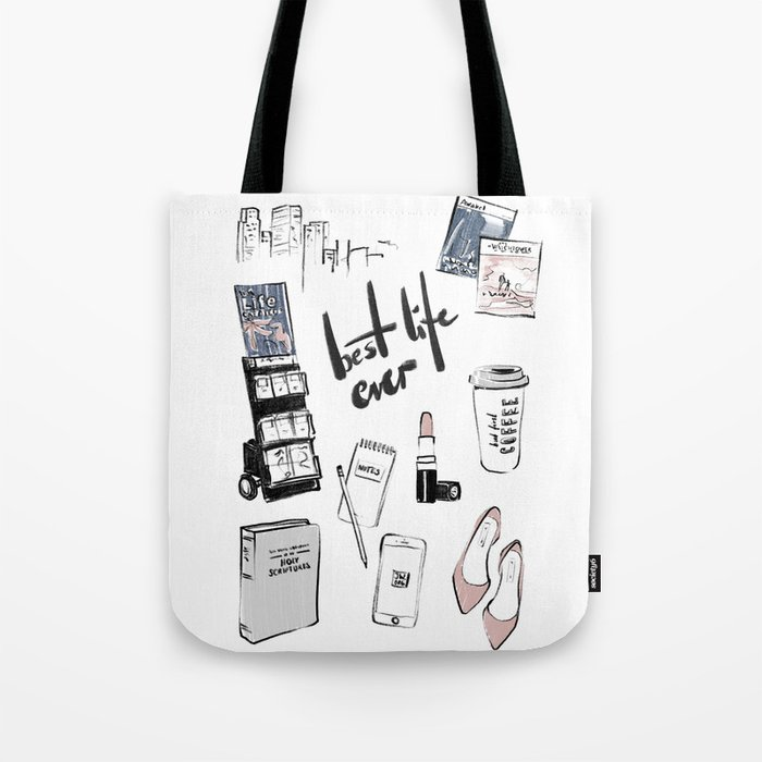 BEST LIFE EVER Tote Bag