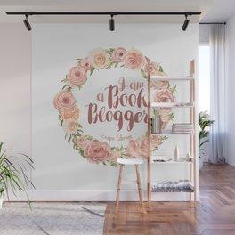 I am a book blogger [Pink Flowers] - Carpe librum Wall Mural