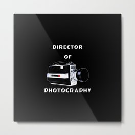 Director Of Photography Metal Print