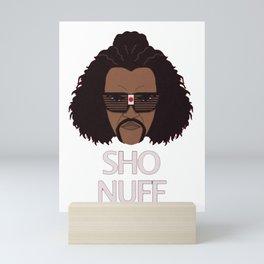 The Sho Nuff! Mini Art Print