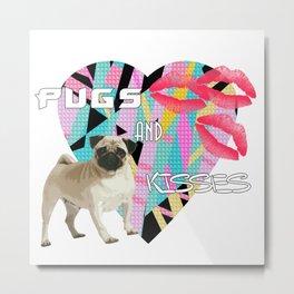 pugs and kisses Metal Print
