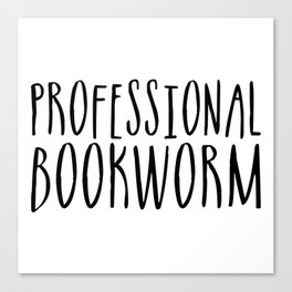 Professional bookworm Canvas Print