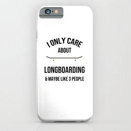 Longboarding Gifts | Longboarder Skateboard Gifts iPhone Case