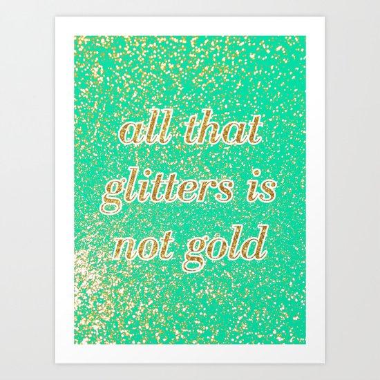 NOT GOLD Art Print