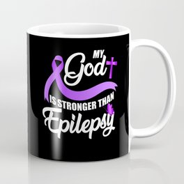 My God Is Stronger Than Epilepsy Awareness Ribbon Coffee Mug