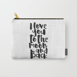 nursery wall art,i love you to the moon and back,kids gift,love sign,children decor,quote prints Carry-All Pouch