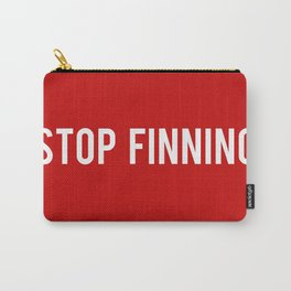 Stop Finning. Carry-All Pouch