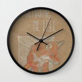 MAKING ME FELL Wall Clock