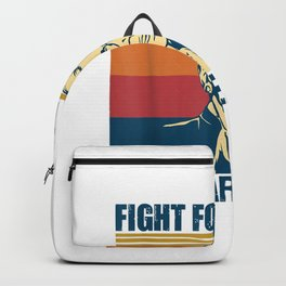 Fight For Things You Care About Ruth Bader Ginsberg RBG Backpack