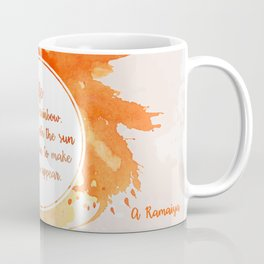 A. Ramaiya's quote Coffee Mug