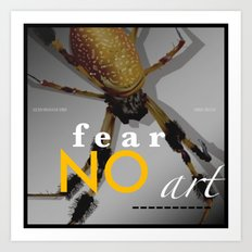 Orbweaver FEAR NO ART Art Print