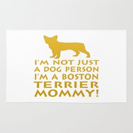 I'm a Boston Terrier Mommy! Rug
