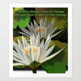 Yoga-There is always room for change, but you have to be open to that change Inspirational Shirt Art Print