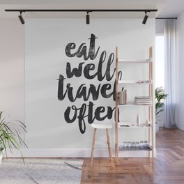 Eat Well Travel Often black and white typography poster black-white design bedroom wall home decor Wall Mural