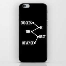 Success is the Best Revenge Light iPhone Skin