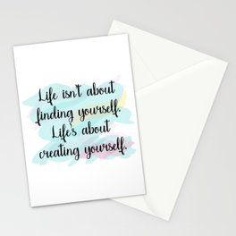 Life isn't about finding yourself Stationery Cards