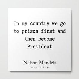 29  | Nelson Mandela  Quotes | 190818 Metal Print