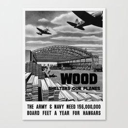 Wood Shelters Our Planes -- WWII Canvas Print
