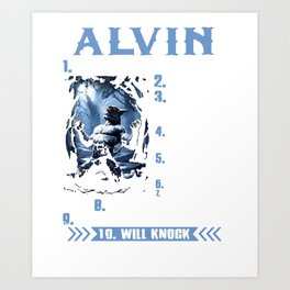 alvin not one to mess with prideful loyal to a fault will keep it real overthinks everything born le Art Print